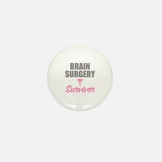 Cute Brain surgery survivor Mini Button