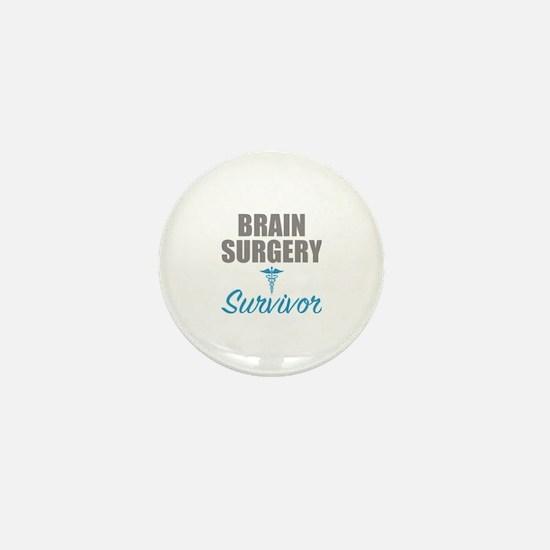 Funny Brain surgery survivor Mini Button