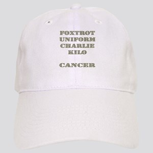 Foxtrot Uniform Charlie Kilo Cancer Cap