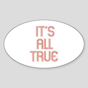 ALL TRUE Oval Sticker