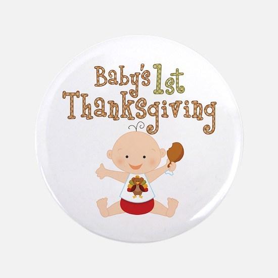 "Babys 1st Thanksgiving 3.5"" Button"