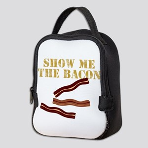 SHOW ME THE BACON Neoprene Lunch Bag