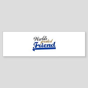 Worlds Greatest Friend Bumper Sticker