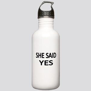 SHE SAID YES Water Bottle