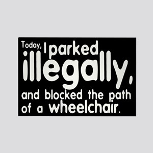 I Parked Illegally Rectangle Magnet