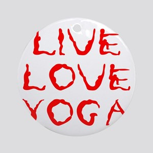 LIVE-LOVE-YOGA-yoga-red Ornament (Round)