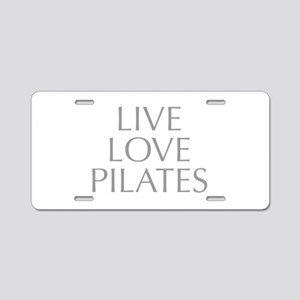 LIVE-LOVE-pilates-OPT-GRAY Aluminum License Plate