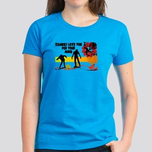 Zombies Love You For Your Mind Women's Dark T-Shir