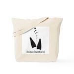 i blow (bubbles) Tote Bag
