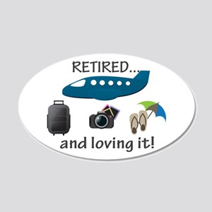 Retired And Loving It Vacation 20x12 Oval Wall Dec