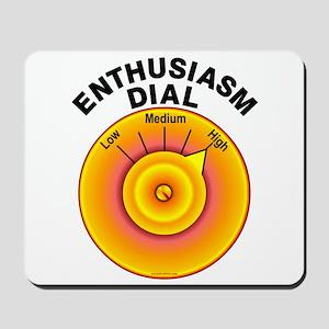 Enthusiasm Dial on High Mousepad