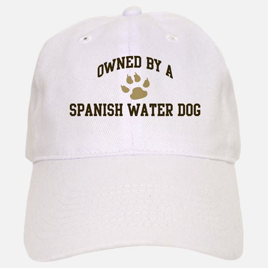 Spanish Water Dog: Owned Baseball Baseball Cap