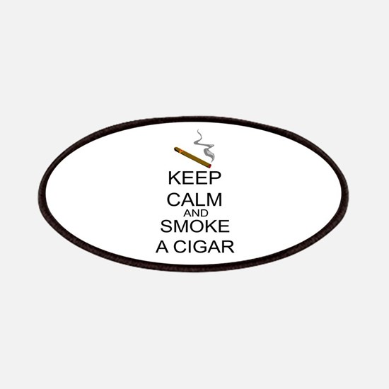 Keep Calm And Smoke A Cigar Patches