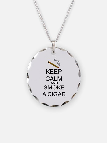 Keep Calm And Smoke A Cigar Necklace