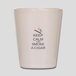 Keep Calm And Smoke A Cigar Shot Glass