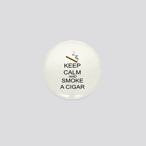 Keep Calm And Smoke A Cigar Mini Button