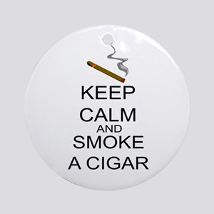 Keep Calm And Smoke A Cigar Ornament (Round)