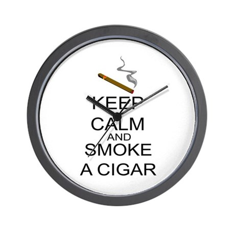 Keep Calm And Smoke A Cigar Wall Clock