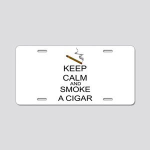 Keep Calm And Smoke A Cigar Aluminum License Plate