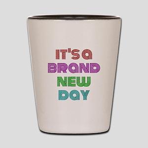 Brand New Day Shot Glass