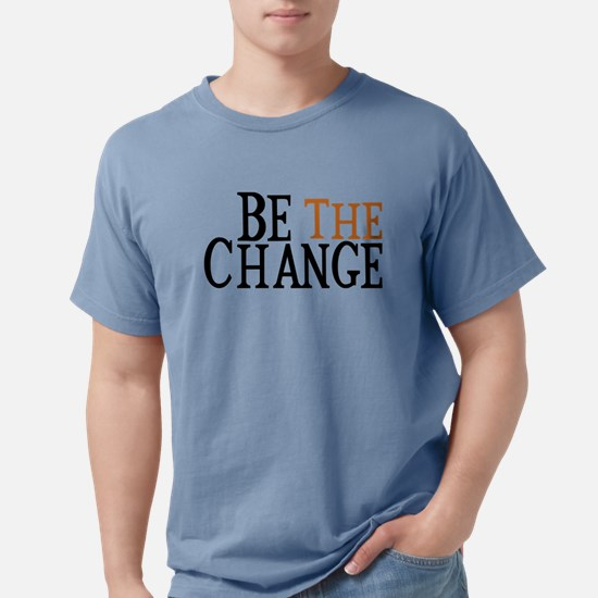 Cute Be the change quote Mens Comfort Colors Shirt