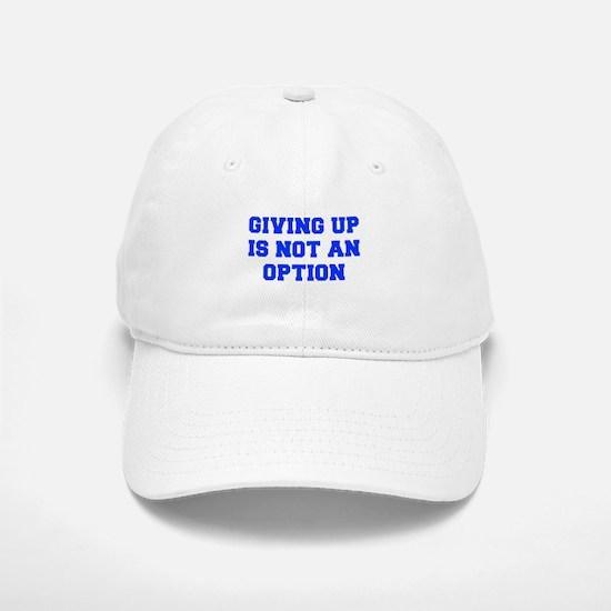 GIVING-UP-FRESH-BLUE Baseball Baseball Baseball Cap
