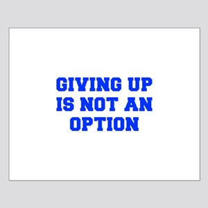GIVING-UP-FRESH-BLUE Posters