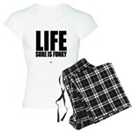 Life is Funky Pajamas