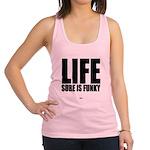 Life is Funky Racerback Tank Top