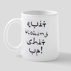 QUIT!  Mug