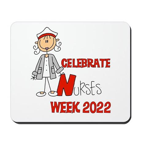 Celebrate Nurses Week 2016 Mousepad