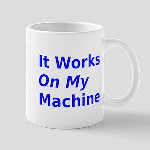 It Works On My Machine Mug