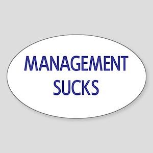 Management Sucks Oval Sticker
