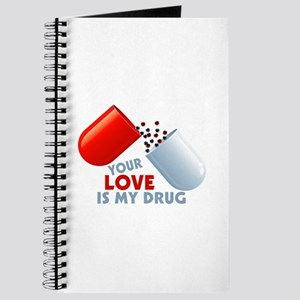 Your Love Is My Drug Hearts In Pill Journal