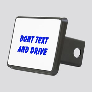 Dont Text and Drive Hitch Cover