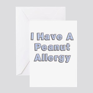 I have a peanut allergy Greeting Card