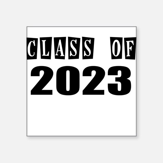 CLASS OF 2023 Sticker