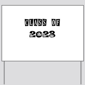 CLASS OF 2023 MARIJUANA Yard Sign