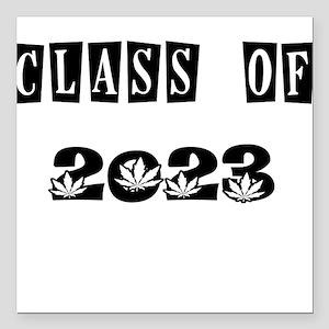 "CLASS OF 2023 MARIJUANA Square Car Magnet 3"" x 3"""