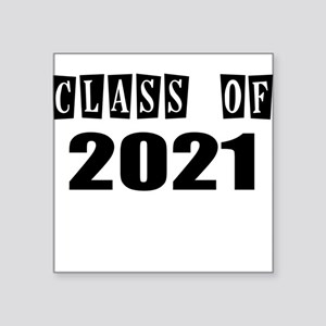 CLASS OF 2021 Sticker
