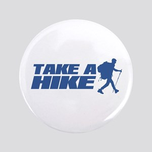 "Take A Hike 3.5"" Button"