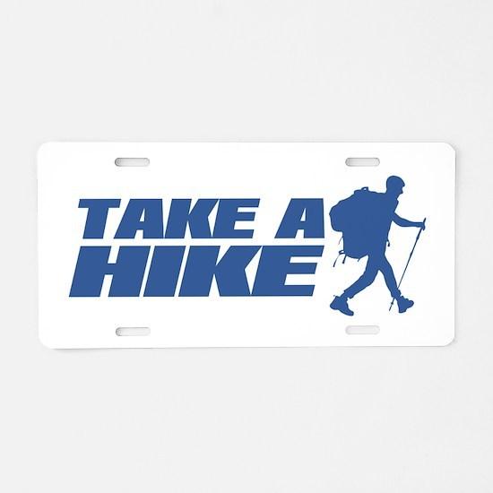 Take A Hike Aluminum License Plate