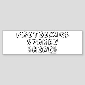 Proteomics Spoken Here Bumper Sticker