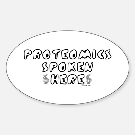 Proteomics Spoken Here Oval Decal