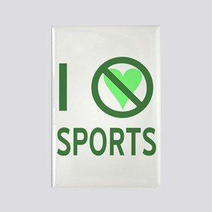 I Hate Sports Rectangle Magnet