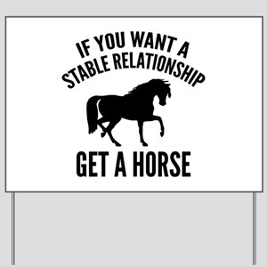 Get A Horse Yard Sign