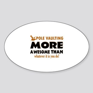 Awesome Polevault designs Sticker (Oval)