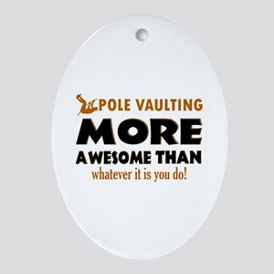 Awesome Polevault designs Ornament (Oval)