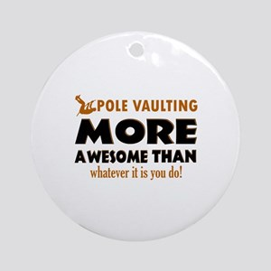 Awesome Polevault designs Ornament (Round)