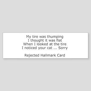 Rejected Hallmark Cards Bumper Sticker